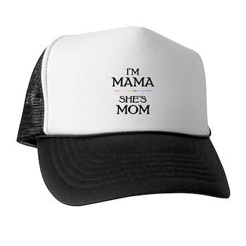 I'm Mama - She's Mom Trucker Hat