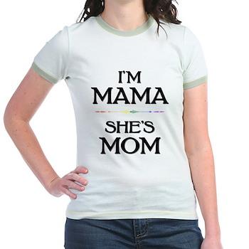 I'm Mama - She's Mom Jr. Ringer T-Shirt