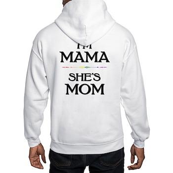 I'm Mama - She's Mom Hooded Sweatshirt