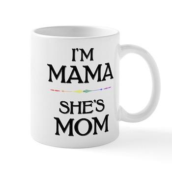 I'm Mama - She's Mom Mug