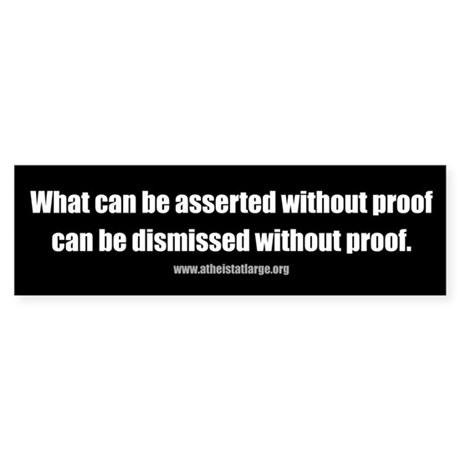 Without Proof bumper sticker