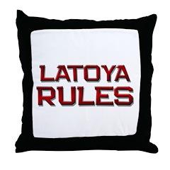 latoya rules Throw Pillow