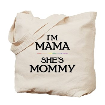 I'm Mama - She's Mommy Tote Bag
