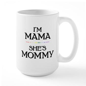 I'm Mama - She's Mommy Large Mug