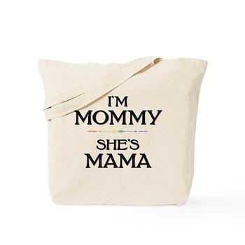 I'm Mommy - She's Mama Tote Bag