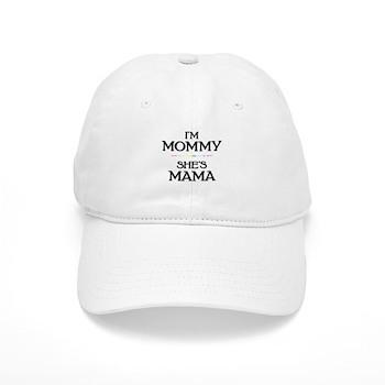 I'm Mommy - She's Mama Cap