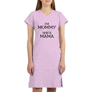 I'm Mommy - She's Mama Women's Nightshirt