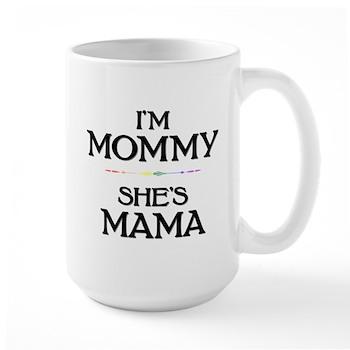 I'm Mommy - She's Mama Large Mug
