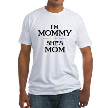 I'm Mommy - She's Mom Fitted T-Shirt