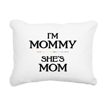 I'm Mommy - She's Mom Rectangular Canvas Pillow