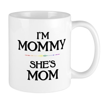 I'm Mommy - She's Mom Mug