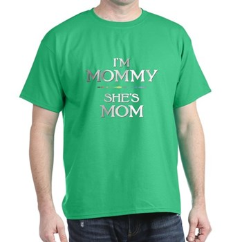 I'm Mommy - She's Mom Dark T-Shirt