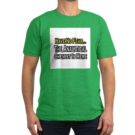 """Analytical Chemist Is Here"" Men's Fitted T-Shirt"