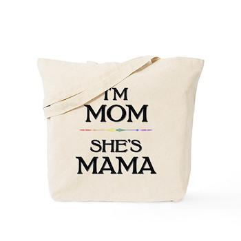 I'm Mom - She's Mama Tote Bag