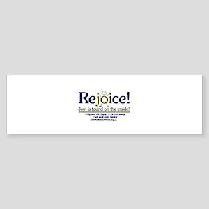 REJOICE! Bumper Sticker
