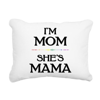 I'm Mom - She's Mama Rectangular Canvas Pillow