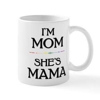 I'm Mom - She's Mama Mug