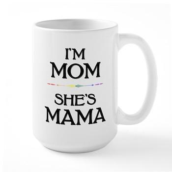 I'm Mom - She's Mama Large Mug