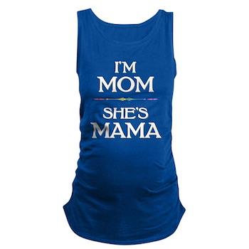 I'm Mom - She's Mama Maternity Tank Top