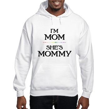 I'm Mom - She's Mommy Hooded Sweatshirt