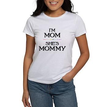 I'm Mom - She's Mommy Women's T-Shirt