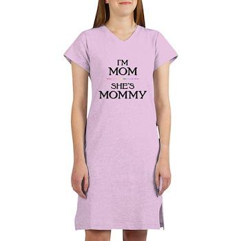 I'm Mom - She's Mommy Women's Nightshirt