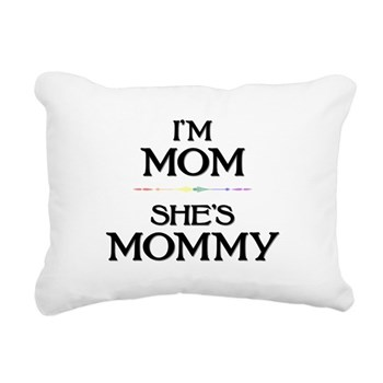 I'm Mom - She's Mommy Rectangular Canvas Pillow