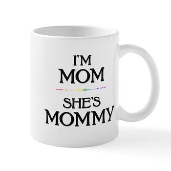 I'm Mom - She's Mommy Mug