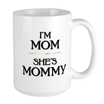 I'm Mom - She's Mommy Large Mug