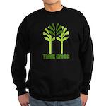 Think Green Sweatshirt (dark)