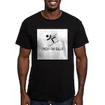 'Chicks Dig Balls' Men's Fitted T-Shirt (dark)