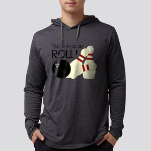 Bowling How We Rol Long Sleeve T-Shirt