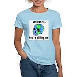 Killing the Earth Women's Light T-Shirt