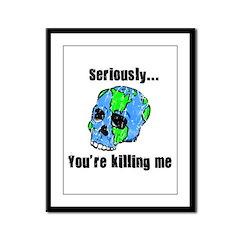 Killing the Earth Framed Panel Print