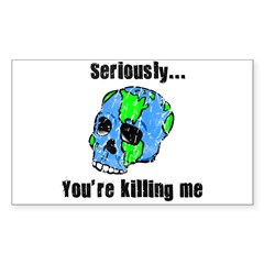 Killing the Earth Rectangle Sticker 10 pk)