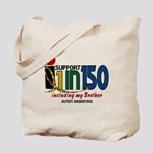 I Support 1 In 150 & My Brother Tote Bag