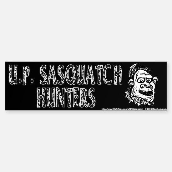 UP Sasquatch Hunters - Bumper Bumper Bumper Sticker