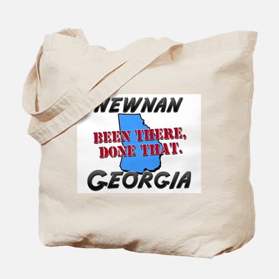 newnan georgia - been there, done that Tote Bag