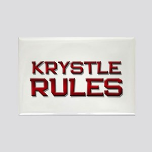 krystle rules Rectangle Magnet