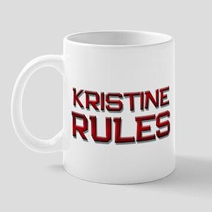 kristine rules Mug