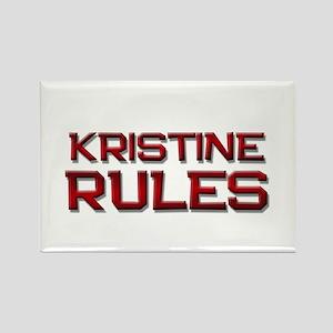 kristine rules Rectangle Magnet