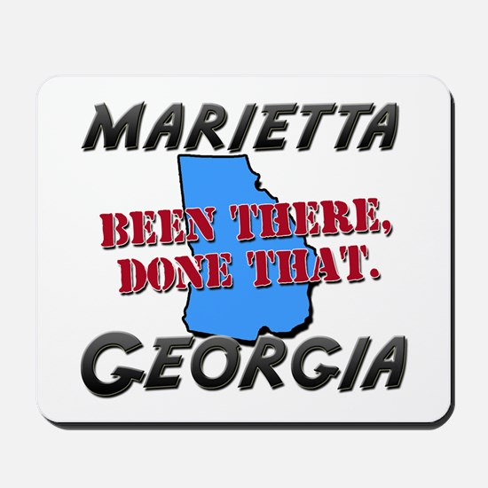 marietta georgia - been there, done that Mousepad
