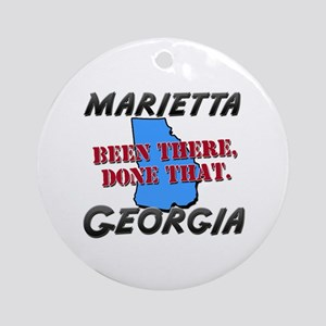 marietta georgia - been there, done that Ornament