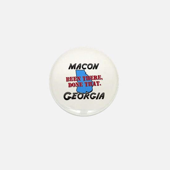 macon georgia - been there, done that Mini Button