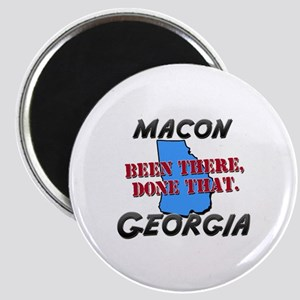 macon georgia - been there, done that Magnet