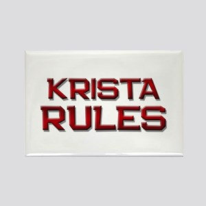 krista rules Rectangle Magnet