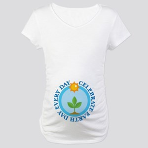 Celebrate Earth Day Maternity T-Shirt