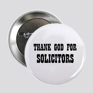 """THANK GOD FOR SOLICITORS 2.25"""" Button (10 pack)"""