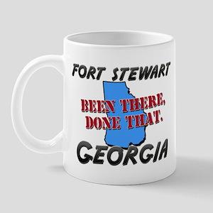 fort stewart georgia - been there, done that Mug