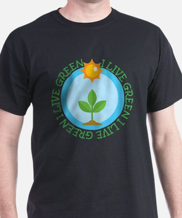 Earth Day I Live Green T-Shirt